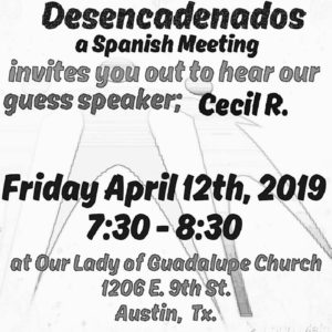 Desencadenados - Speaker Meeting | Cecil R. @ Our Lady of Guadalupe Catholic Church | Austin | Texas | United States