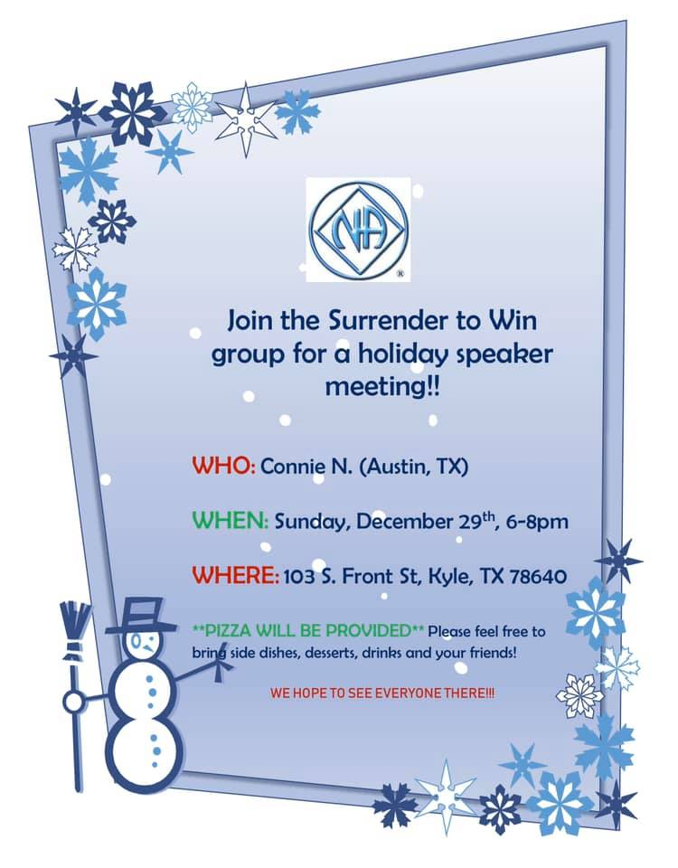 Surrender to Win | Holiday Speaker Meeting | Pizza Provided @ Kyle | Texas | United States